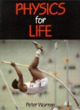 Physics for Life,Peter Warren