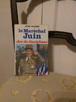 René CHAMBE : Le Maréchal Juin Duc Du Garigliano - Presses de la Cité –1968 TBE