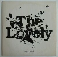 MARA CARLYLE : THE LOVELY ♦ CD ALBUM PROMO ♦