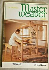 MASTER WEAVER LIBRARY, VOLUME 2, BY S. A. ZIELNSKI,  1979.  ALL ABOUT LOOMS