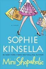 Mini Shopaholic by Sophie Kinsella (2010, Hardcover)
