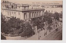 CPA TUNISIE TUNIS - MAISON DES SOCIETES FRANCAISES