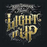 Kris Barras Band - Light It Up (NEW CD)