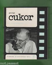 "CINEMA. George Cukor/ J.Domarchi. Coll.""Cinéma d'aujourd'hui"" 1 Edt Seghers 1965"