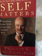 Dr Phil Book Self Matters : Creating Your Life from Inside Out HB Family NICE*
