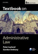 Textbook On Administrative Law, Leyland, Peter, Anthony, Gordon, 9780198713050