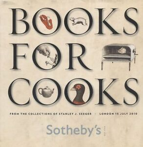 Sotheby´s London  Catalogue  Books for Cooks 2010 HB