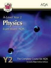 New A-Level Physics for AQA: Year 2 Student Book with Online Edition by CGP...