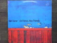 LP - RALPH TOWNER - OLD FRIENDS; NEW FRIENDS