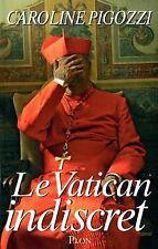 Le Vatican indiscret de Pigozzi, Caroline | Livre | état très bon