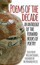 Poems of the Decade: An Anthology of the Forward Books of Poetry by Forward Publishing (Paperback, 2015)