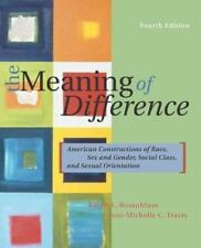 The Meaning of Difference : American Constructions of Race, Sex and Gender
