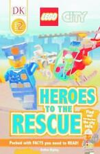 Lego City: Heroes to the Rescue (Hardback or Cased Book)