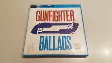 Encore Gunfighter Ballads Songs of the American Frontier Reel-to-Reel