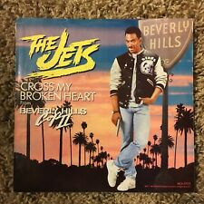 The Jets - Cross My Broken Heart Beverly Hills Cop II picture sleeve 45 rpm 1987