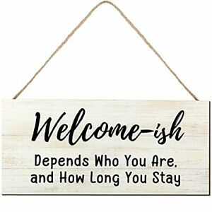 Welcome-ish Hanging Sign Rustic Farmhouse Decor Home Sign Welcome Sign White