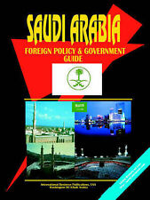 Saudi Arabia: Foreign Policy and Government Guide (Russia Industrial Library)