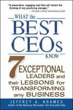 What the Best CEOs Know: 7 Exceptional Leaders and Their Lessons for Transformin