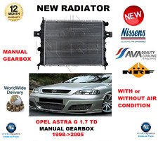FOR OPEL ASTRA G 1.7 TD 1998->2005 NEW ENGINE COOLING RADIATOR ** OE QUALITY **