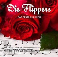 DIE FLIPPERS - DAS BESTE FÜR DICH   CD NEU