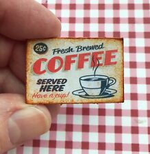 "Dollhouse miniature Diner Sign 1:12 COFFEE Retro ""fresh brewed"" advertisement"