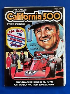1976 California 500 Ontario CA Program w/Patch Bobby & Al Unser AJ Foyt