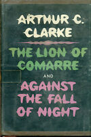 LION OF COMARRE & AGAINST THE FALL OF NIGHT by Arthur C Clarke (1968) HC 1st ed