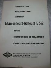 Bedienanweisung Französisch Mähdrescher E 512 Maissonneuse batteuse  #51#