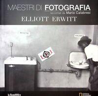 ELLIOT ERWIN Maestri di fotografia raccontati da Mario Calabresi ediz. Gedi 2018