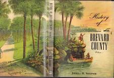 "1st ED ""HISTORY OF BREVARD COUNTY"" FLORIDA VOL 1 JERRELL H SHOFNER HCDJ VGC"
