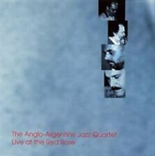 THE ANGLO-ARGENTINE JAZZ QUARTET - LIVE AT THE RED ROSE USED - VERY GOOD CD