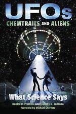 Ovnis, chemtrails, Y Aliens: lo que dice la ciencia por Callahan, Timothy D., PROTHER