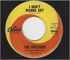 OVATIONS -  I DON'T WANNA CRY / LONELINESS NEVER ENTERED MY MIND - CAPITOL 5082