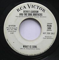 Hear! Northern Soul Promo 45 Benny Gordon & The Soul Brothers - What Is Soul / I