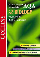Collins Student Support Materials for AQA A2 Biology Specification (B) Module 5,