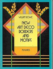 William Rowe new art deco borders and motifs 72 plates 1st edition '84 PB book