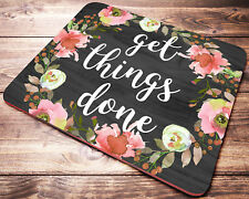 Inspirational Quote Floral Watercolor Mouse Pad Get Things Done Desk Accessories