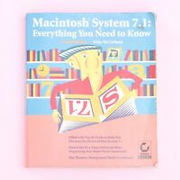 Macintosh System 7.1: Everything You Need To Know (2nd Edition) Deke McClelland