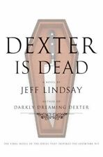 Dexter Is Dead (Darkly Dreaming Dexter) by Jeff Lindsay - HARDCOVER - BRAND NEW!