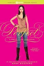 Perfect (Pretty Little Liars, Book 3) by Sara Shepard, (Paperback), HarperTeen ,