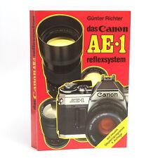 das Canon AE-1 reflexsystem Buch von Günter Richter 4. Auflage