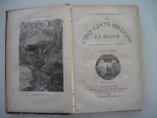 LIBRI JULES VERNE PRIMA EDIZIONE 1879 LES CINQ CENTS MILLIONS DE LA BEGUM HETZEL