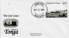 Tonga 2013 FDC Tin Can Island 1v Set Cover Mail Ships Ships Stamps