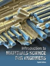 Introduction to Materials Science for Engineers (8th Edition), Shackelford, Jame