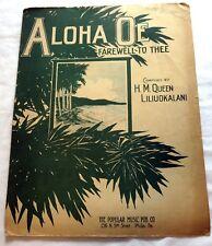1913 Aloha Oe Farewell To Thee by H. M. Queen Liliuokalani Sheet Music
