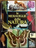 Le meraviglie della natura - B. M. Parker - Fratelli Spada Editore, 1987- L