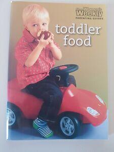 Toddler Food. Women's Weekly mini parenting guide cookbook