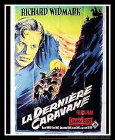 THE LAST WAGON 4x6 ft French Grande Movie Poster Rerelease 1956