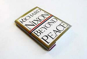 Beyond Peace by Richard Nixon (1994, Random House) 1st Edition Hardcover