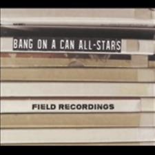 BANG ON A CAN ALL-STARS-FIELD RECORDINGS-JAPAN CD F56